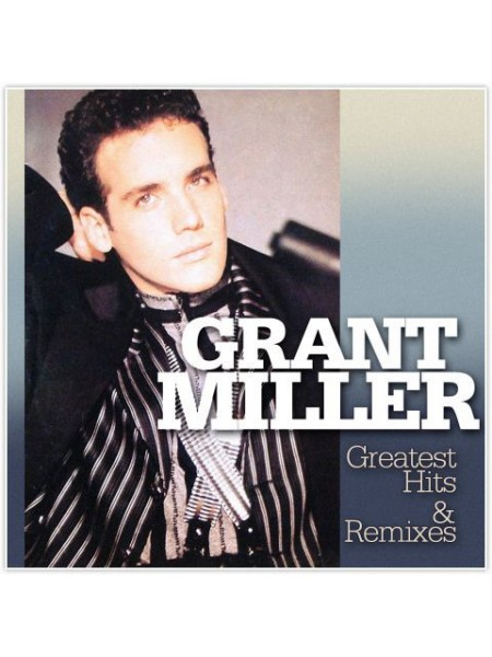 160207Grant Miller – Greatest Hits & Remixes2016ZYX Music – ZYX 21092-1S/SGermany