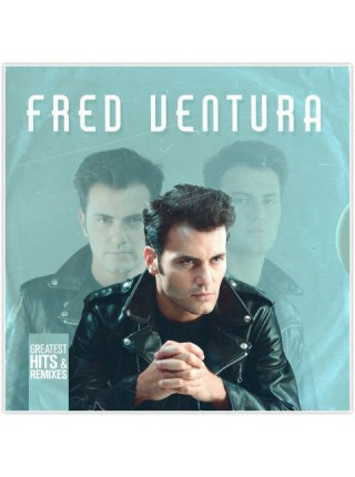 160225Fred Ventura – Greatest Hits & Remixes2019ZYX Music – ZYX 23030-1S/SGermany