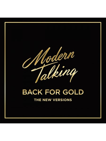 160127Modern Talking – Back For Gold - The New Versions2017Sony Music – 88985434701S/SEurope