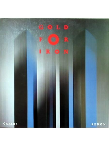 500053Carlos Peron – Gold For Iron1989TELDEC – 246 113-1EX/EXGermany