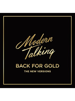 """9151647--Modern Talking – Back For Gold - The New VersionsSony Music – 88985434701""""16.06.2017Natural Transparent Vinyl1SONY12"""""""" винил/33. АльбомFUL""""S/S"""