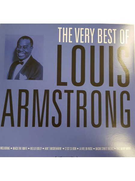 160096Louis Armstrong – The Very Best of Louis Armstrong2018Not Now Music – CATLP134S/SEurope