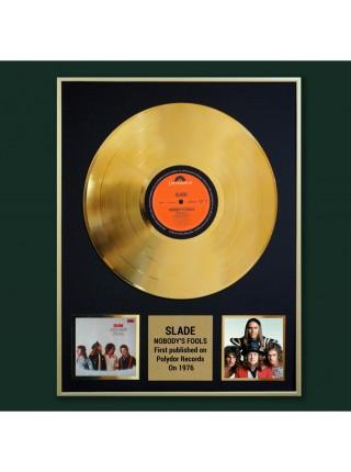 Реплика студийной золотой записи Slade - Nobody's Fools