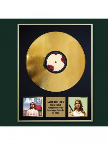 Реплика студийной золотой записи Lana Del Rey - Born To Die