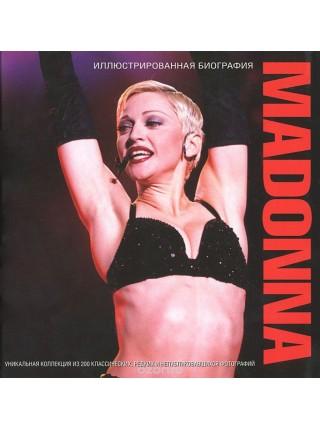 Madonna. Иллюстрированная биография - Клейтон М.; Астрель; 2012 - 1056