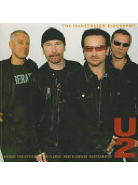 U2: The Illustrated Biography by Martin Andersen - Andersen M.; Transatlantic Press; 2011 - 1052