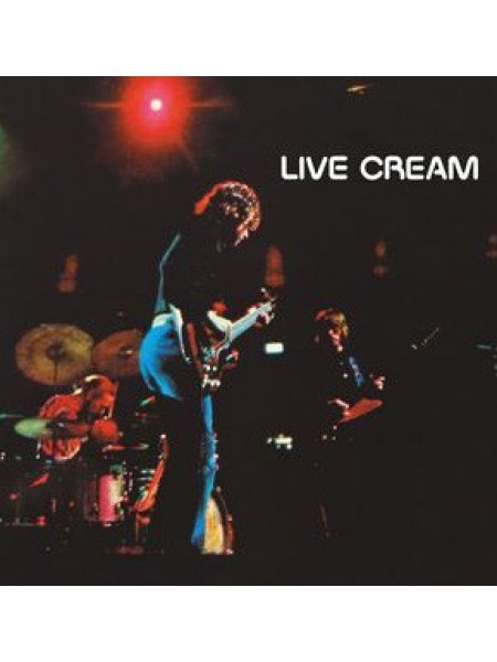 Cream (Blues Rock) - Live Cream; 1970/2015; Europe; S/S - 860075354848