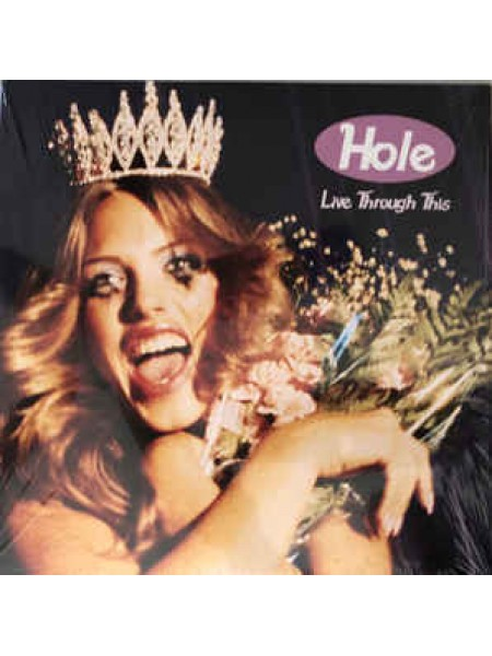 Hole - Live Through This; 1994/2016; Europe; S/S - 860254784967