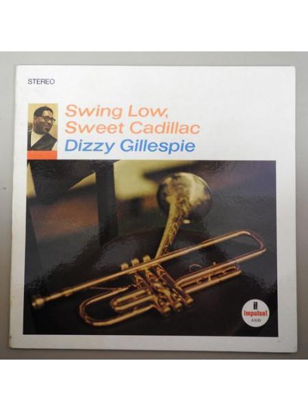 Dizzy Gillespie....Jazz..♫ - Swing Low, Sweet Cadillac; 1967/2019; Europe; S/S - 860257746073