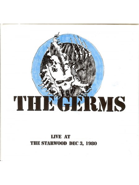 Germs....Hardcore, Punk - LIVE AT THE STARWOOD DEC. 3, 1980; 2010/2019; Europe; S/S - 9171916