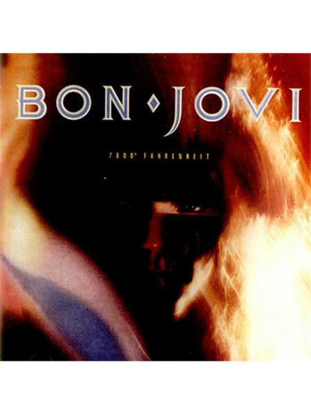 Bon Jovi....♫ - 7800° Fahrenheit; 1985/2013; Europe; S/S - 8602547029201