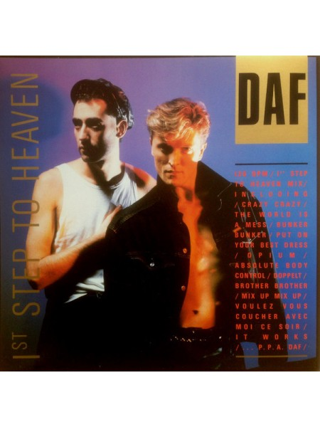 DAF....Synth-pop - 1st Step To Heaven; 1986/1986; Europe; NM/VG+ - 500170