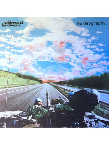 Chemical Brothers....Electronic..♫ - No Geography - deluxe; Virgin (UK); S/S; Europe; 2019/2019 - 8602577286957