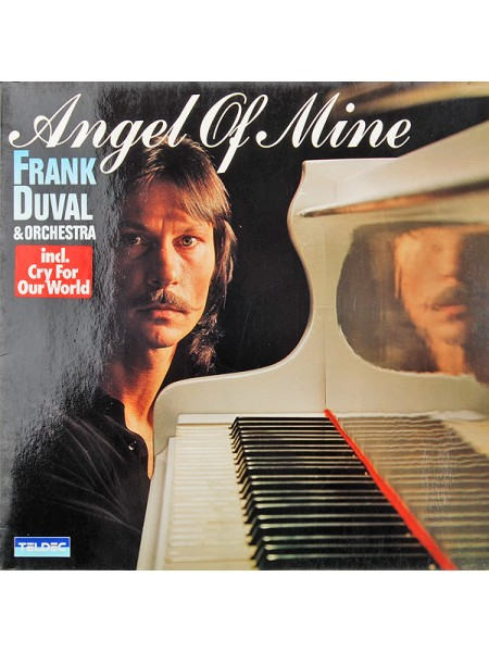 Frank Duval - Angel Of Mine; 1981/1981; Germany; NM/VG+ - 500124