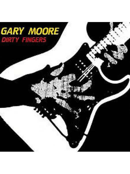 Г-Gary Moore - Dirty Fingers; Russia; NM/NM - 22189