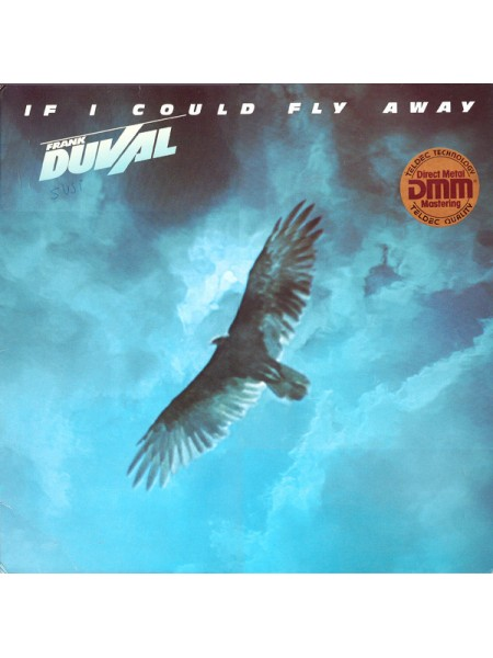 Frank Duval....Electronic, Rock, Pop..♫ - If I Could Fly Away; TELDEC; Germany; NM/VG+; 1983 /1983 - 500308