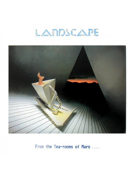 Landscape - From The Tea-Rooms Of Mars .... To The Hell-Holes Of Uranus (vc); 1981/1981; UK; NM/VG+ - 500176